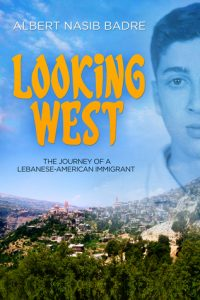 Looking West memoir by Al Badre