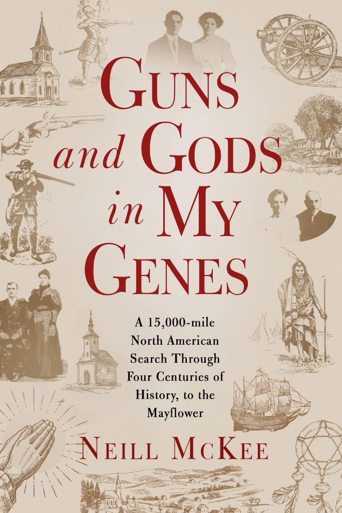 Neiill McKee's second memoir Guns and Gods in My Genes